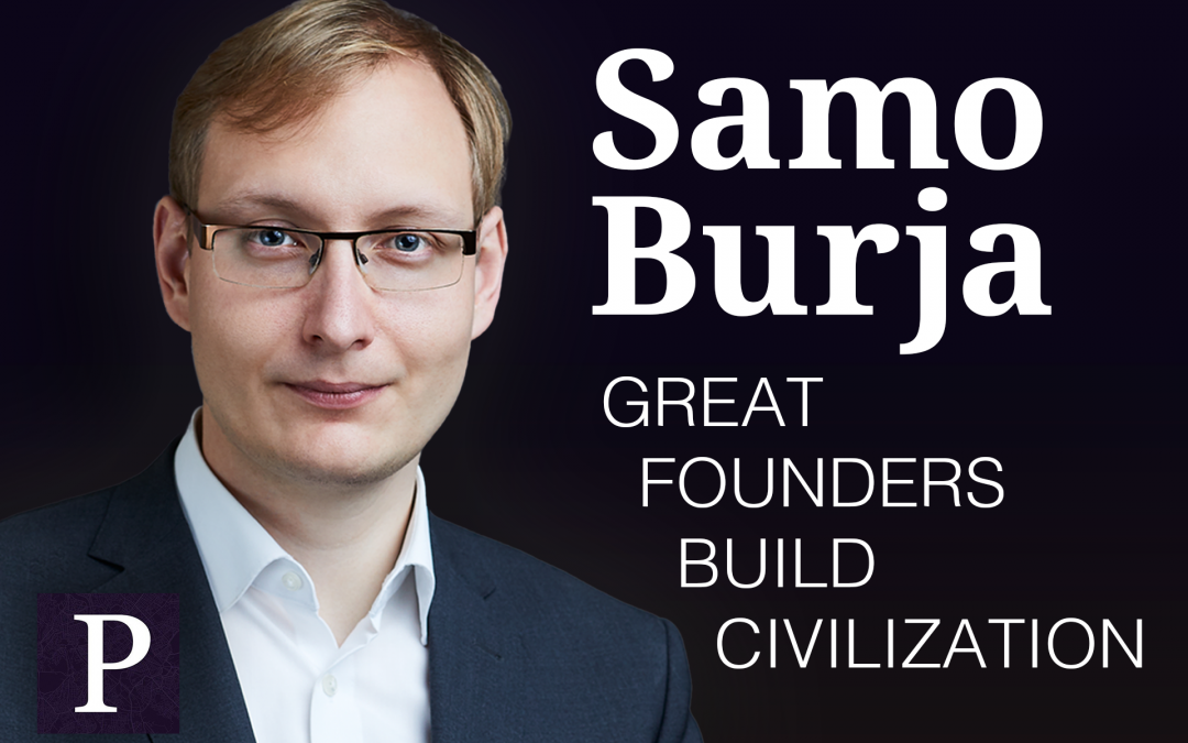 Great Founders Build Civilization